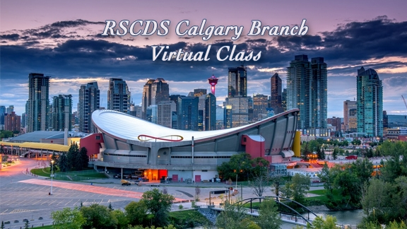RSCDS Calgary Branch Virtual Class
